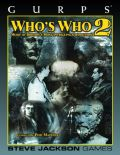 GURPS - WHO'S WHO 2