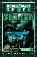 TRANSHUMAN SPACE - ORBITAL DECAY Adv