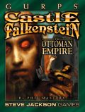 GURPS - CASTLE FALKENSTEIN: OTTOMAN EMPIRE