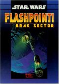 Star Wars - FLASHPOINT: BRAK SECTOR