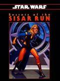 Star Wars - SECRETS OF SISAR RUN