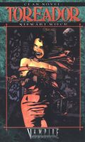 Vampire - Clan Novel - TOREADOR