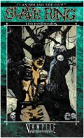 Vampire Clan Trilogies - Brujah - 1. SLAVE RING