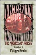 Vampire Victorian Age - 2. MADNESS OF PRIESTS