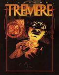 VTM 3rd Ed. - CLANBOOK: TREMERE Revised Ed.