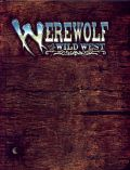 WW WW - WEREWOLF THE WILD WEST RPG + TALES FROM THE TRAILS: MEXICO