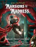 Call of Cthulhu 7th Ed. - MANSIONS OF MADNESS VOL. I - BEHIND CLOSED DOORS (HC)