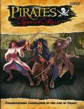 Savage Worlds - PIRATES OF THE SPANISH MAIN Core Rulebook