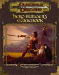 D&D 3rd Ed. - HERO BUILDER'S GUIDEBOOK