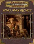 D&D 3rd Ed. - SONG AND SILENCE