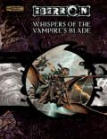 D&D 3rd Ed. - Eberron - WHISPERS OF THE VAMPIRE'S BLADE