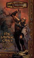 D&D 3rd Ed. Novels - SAVAGE CAVES (T.H. Lain) (1)