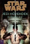 Star Wars - Jedi-növendék - 01. ÉBREDŐ ERŐ