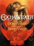 Boris and Doris Vallejo - ENCHANTMENT