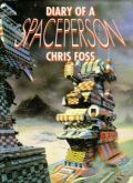 Chris Foss - DIARY OF A SPACEPERSON