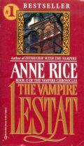 Vampire Chronicles - 2. THE VAMPIRE LESTAT