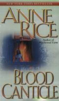Vampire Chronicles - 10. BLOOD CANTICLE