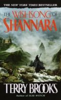 Brooks, Terry - 1. The Sword of Shannara - 3. WISHSONG OF SHANNARA (used)