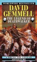 Drenai Tales - 07. THE LEGEND OF DEATHWALKER