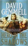 Drenai Tales - 09. HERO IN THE SHADOWS