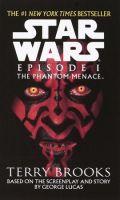 STAR WARS EPISODE I: THE PHANTOM MENACE (Terry Brooks)