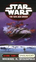 New Jedi Order - 02. Dark Tide 1. ONSLAUGHT (Michael A. Stackpole)