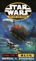 New Jedi Order - 03. Dark Tide 2. RUIN (Michael A. Stackpole)