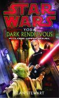 Clone Wars - 2. YODA: DARK RENDEZVOUS (Sean Stewart)