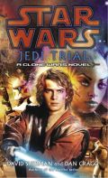 Clone Wars - 4. JEDI TRIAL (David Sherman, Dan Cragg)