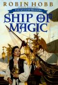 Liveship Traders - 1. SHIP OF MAGIC