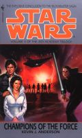 Jedi Academy - 3. CHAMPIONS OF THE FORCE (Kevin J. Anderson)