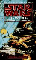X-Wing - 1. ROGUE SQUADRON (Michael A. Stackpole) (used)