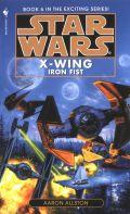 X-Wing - 6. IRON FIST (Aaron Allston)