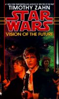 Hand of Thrawn - 2. VISION OF THE FUTURE (Timothy Zahn)