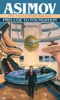 Asimov, Isaac - Foundation - 0. PRELUDE TO FOUNDATION