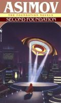 Asimov, Isaac - Foundation - 3. SECOND FOUNDATION