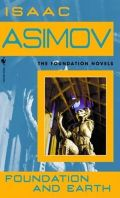 Asimov, Isaac - Foundation - 5. FOUNDATION AND EARTH