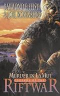 Legends of the Riftwar - 2. MURDER IN LAMUT (with Joel Rosenberg) (used)