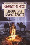 Serpentwar Saga - 4. SHARDS OF A BROKEN CROWN