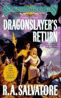Spearwielder's Tale - 3. DRAGONSLAYER'S RETURN