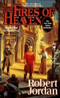 Wheel of Time - 05. THE FIRES OF HEAVEN