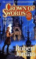 Wheel of Time - 07. A CROWN OF SWORDS
