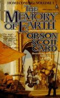 Card, Orson Scott - Homecoming Series - 1. THE MEMORY OF EARTH