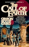 Card, Orson Scott - Homecoming Series - 2. THE CALL OF EARTH