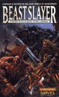 Gotrek & Felix - 05. BEASTSLAYER (William King) (used)