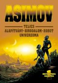 ASIMOV TELJES SCIENCE FICTION UNIVERZUMA I.