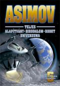 ASIMOV TELJES SCIENCE FICTION UNIVERZUMA V.