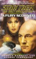 TNG - 43. A FURY SCORNED (Pamela Sargent & George Zebrowski)