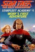TNG - Starfleet Academy - 01. WORF'S FIRST ADVENTURE (Peter David)