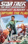 TNG - Starfleet Academy - 04. CAPTURE THE FLAG (John Vornholt)